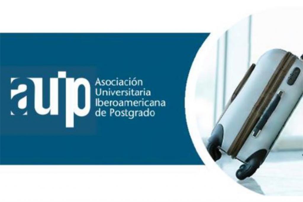 Programa de Movilidad Académica Internacional de la Asociación Universitaria Iberoamericana de Posgrado (AUIP) 2019