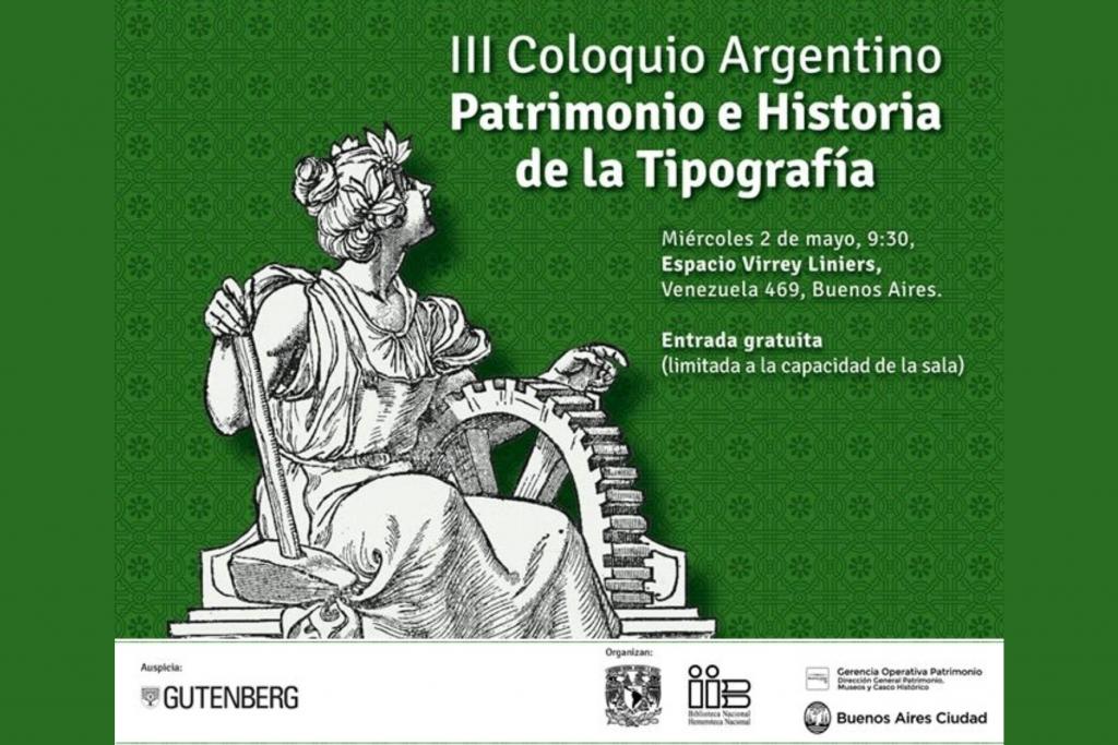 III Coloquio Argentino de Patrimonio e Historia de la Tipografía
