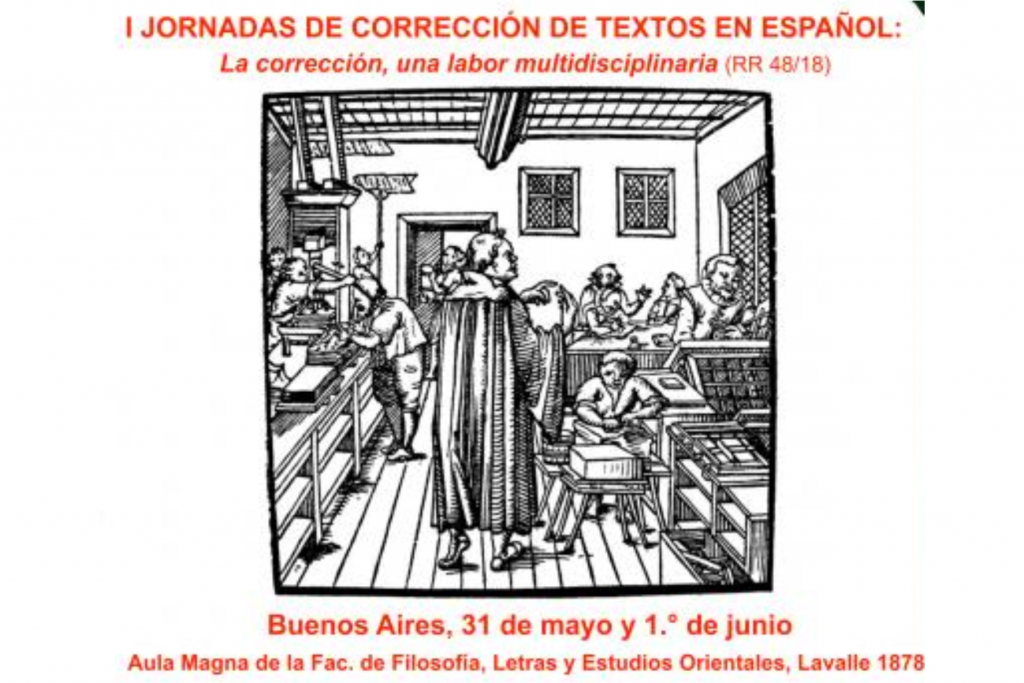 I Jornadas de Corrección de Textos en Español: La corrección, una labor multidisciplinaria
