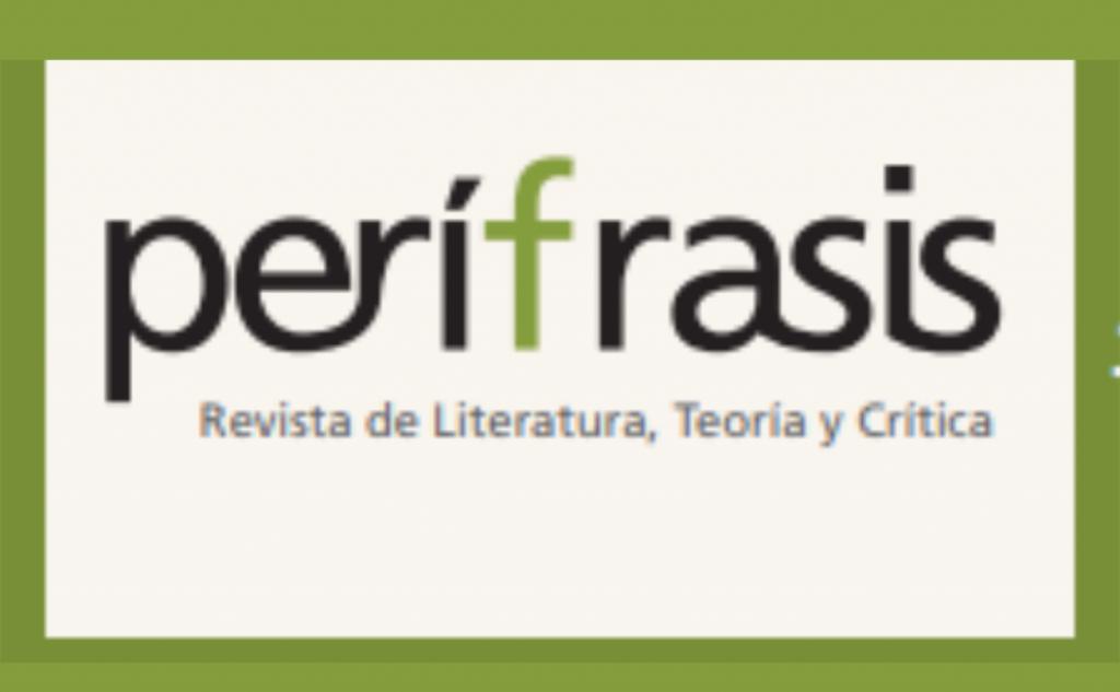 Perífrasis. Revista de Literatura, Teoría y Crítica / #19