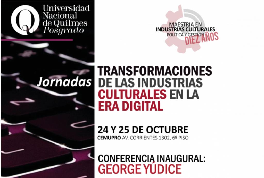 Jornadas Transformaciones de las industrias culturales en la era digital