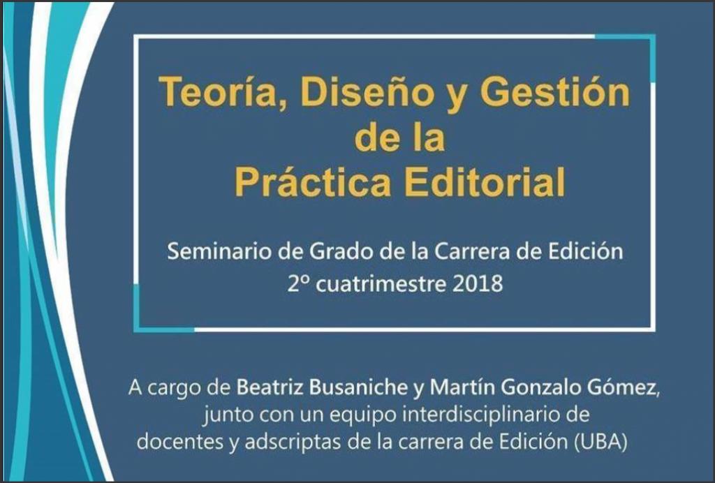 Seminario: Teoría, Diseño y Gestión de la Práctica Editorial