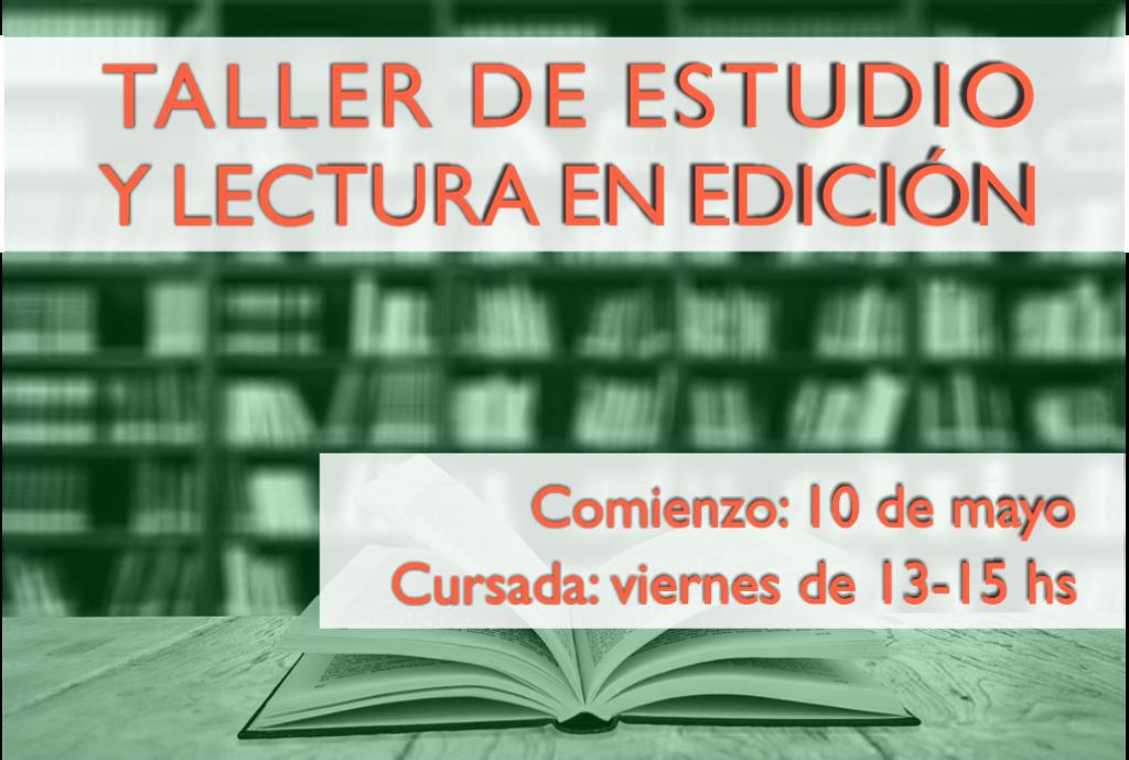 Taller de Estudio y Lectura en Edición