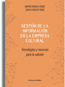 Gestión de la información en la empresa cultural.