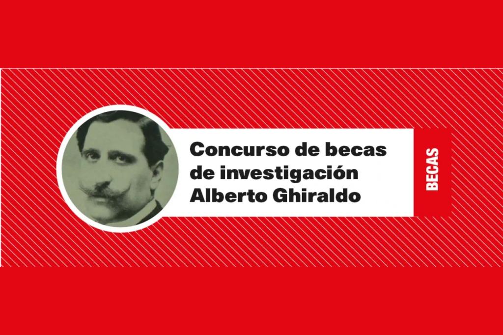 """Becas de investigación """"Alberto Ghiraldo"""""""