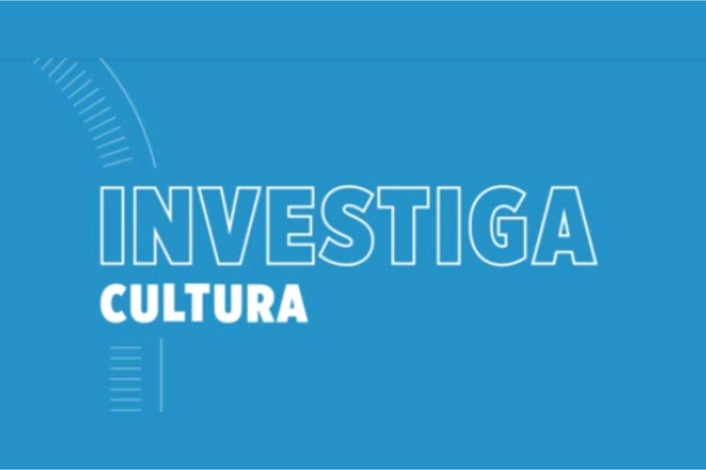 Apoyo para Proyectos de Investigación – Investiga Cultura