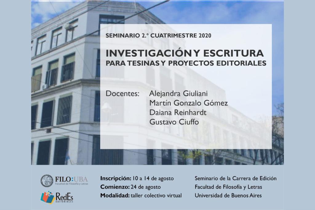 SEMINARIO: INVESTIGACIÓN y ESCRITURA PARA TESINAS y PROYECTOS EDITORIALES