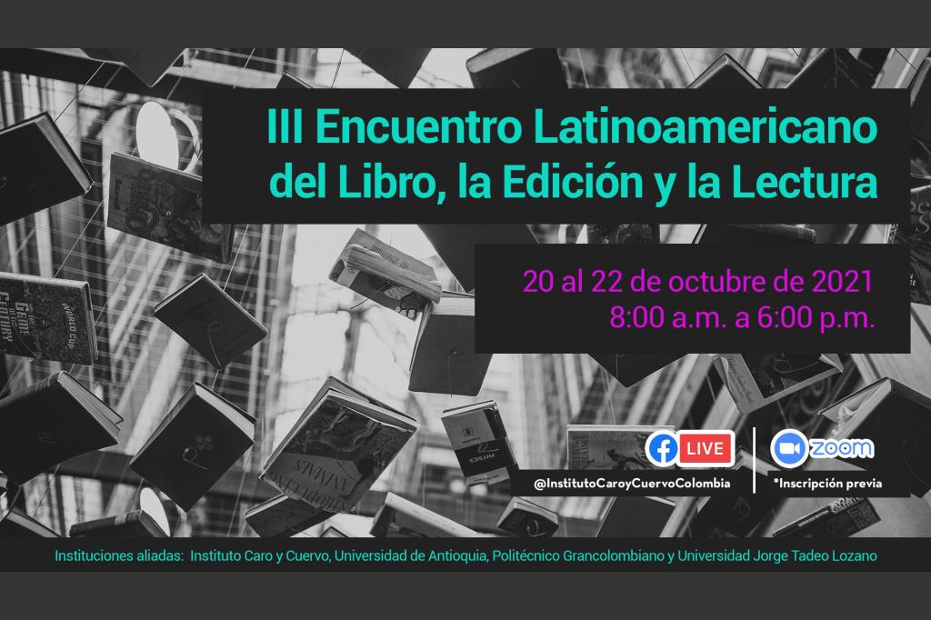 III Encuentro Latinoamericano del Libro, la Edición y la Lectura