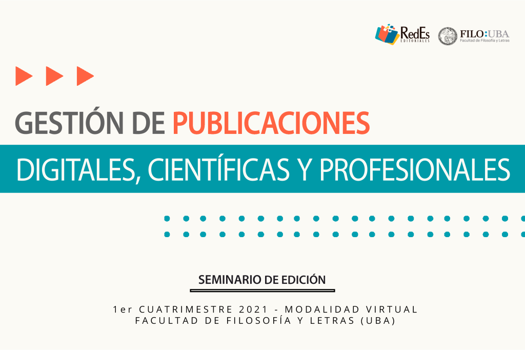 GESTIÓN DE PUBLICACIONES DIGITALES, CIENTÍFICAS Y PROFESIONALES (seminario 2021)